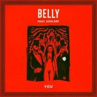 You - Belly, Kehlani