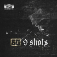 9 Shots - 50 Cent