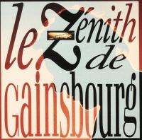 Le Zenith De Gainsbourg - Serge Gainsbourg