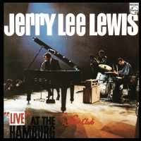 Live At The Star - Club Hamburg - Jerry Lee Lewis