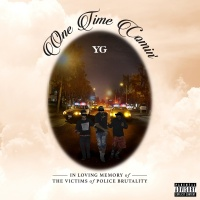 One Time Comin' - YG