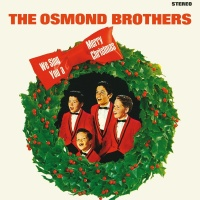 We Sing You A Merry Christmas - The Osmond Brothers
