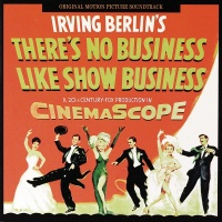 There's No Business Like Show - Irving Berlin