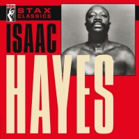 Stax Classics - Isaac Hayes