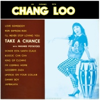 An Evening With Chang Loo - Chang Loo