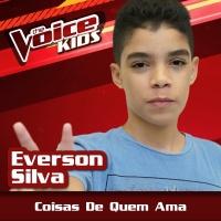 Coisas De Quem Ama - Everson Silva