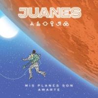 Mis Planes Son Amarte - Juanes