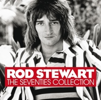 The Seventies Collection - Rod Stewart