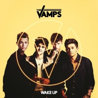 Wake Up - The Vamps