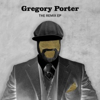 The Remix - EP - Gregory Porter
