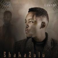 Shakazulu - Lavesh