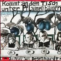 Kommt an den Tisch unter Pflau - Franz Josef Degenhardt
