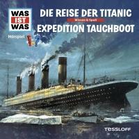57: Die Reise der Titanic / Ex - Was Ist Was