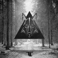 Unleash The Wolves - TC