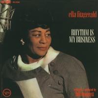 Rhythm Is My Business - Ella Fitzgerald