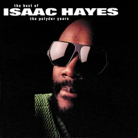 Isaac Hayes: The Best Of The P - Isaac Hayes