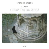 Athos - Stephan Micus