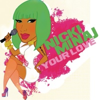 Your Love - Nicki Minaj