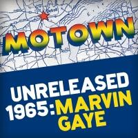 Motown Unreleased 1965: Marvin - Marvin Gaye