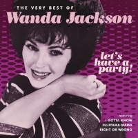 Let's Have A Party - Wanda Jackson