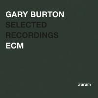 Rarum IV / Selected Recordings - Gary Burton Quartet