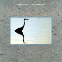 Wings Over Water - Stephan Micus