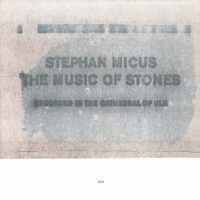 The Music Of Stones - Stephan Micus