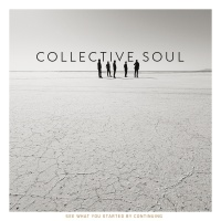 See What You Started By Contin - Collective Soul