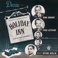 Holiday Inn - Bing Crosby, The Music Maids & Hal, John Scott Trotter And »