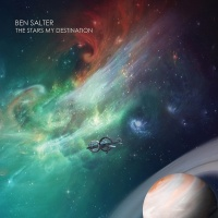 The Stars My Destination - Ben Salter