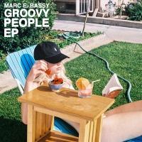 Groovy People - Marc E. Bassy