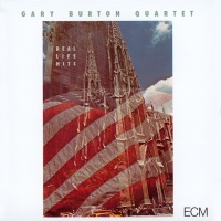 Real Life Hits - Gary Burton Quartet