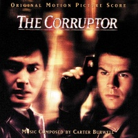 The Corruptor - Carter Burwell