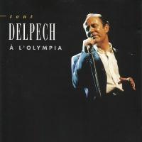 Tout Delpech à L'Olympia - Michel Delpech