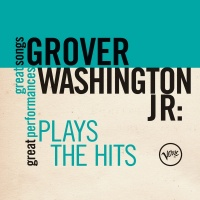 Plays The Hits (Great Songs/Gr - Grover Washington, Jr.