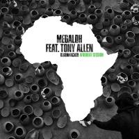 Regenmacher - MEGALOH, Tony Allen