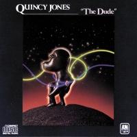 The Dude - Quincy Jones