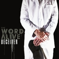 Deceiver - The Word Alive