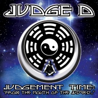 Judgement Time: From The Mout - Judge D