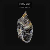 Automatic - Romans