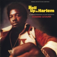 Hell Up In Harlem - Edwin Starr