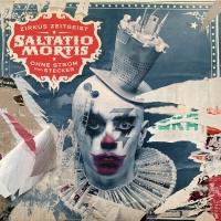 Zirkus Zeitgeist - Ohne Strom - Saltatio Mortis