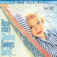 Swings Softly - Rosemary Clooney