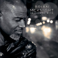 An Evening With Brian McKnight - Brian McKnight
