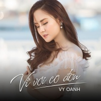 Về Với Cô Đơn (Single) - Vy Oanh