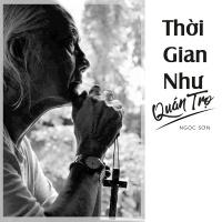 Thời Gian Như Quán Trọ (Single) - Ngọc Sơn (Nhạc Sĩ)