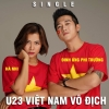 U23 Việt Nam Vô Địch (Single) - Hà Nhi, Đinh Ứng Phi Trường