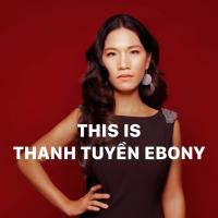 Những Bài Hát Hay Nhất Của Thanh Tuyền Ebony - Thanh Tuyền Ebony