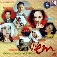 Chỉ Có Em - Những Tuyệt Phẩm Lam Phương - Various Artists