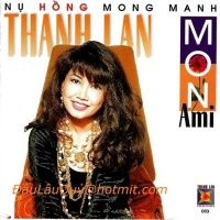Nụ Hồng Mong Manh  - Mon Ami La Rose - Thanh Lan